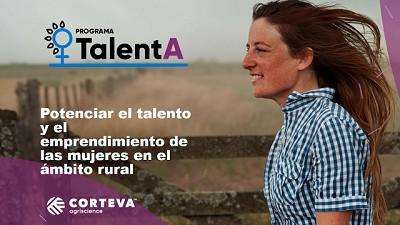 Corteva presenta TalentA, un programa de capacitación y financiación para mujeres emprendedoras